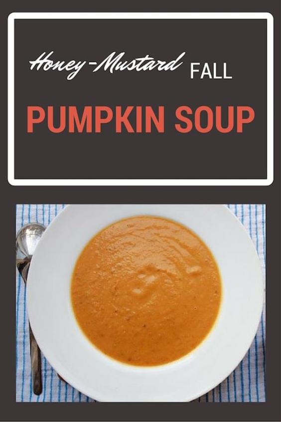 Honey Mustard Fall Pumpkin Soup