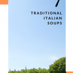 7 Soup Recipes from Italy