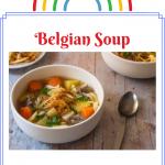 Belgian Soup, Soup of Belgium