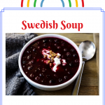 7 Tasty Soup Recipes from Sweden