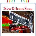 Louisiana Soup Recipes