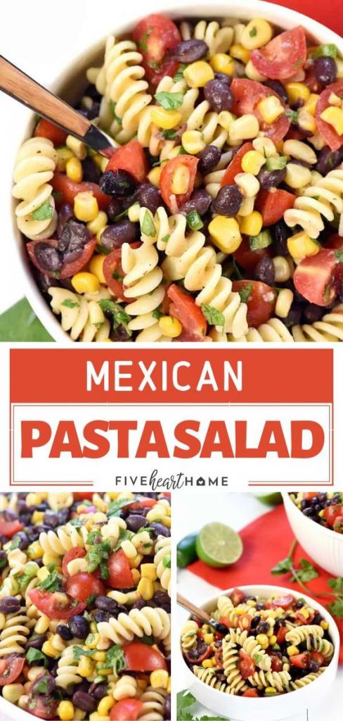 Mexican Pasta Fresh Summer Salad