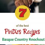 Pintxos Recipes that pack a Punch