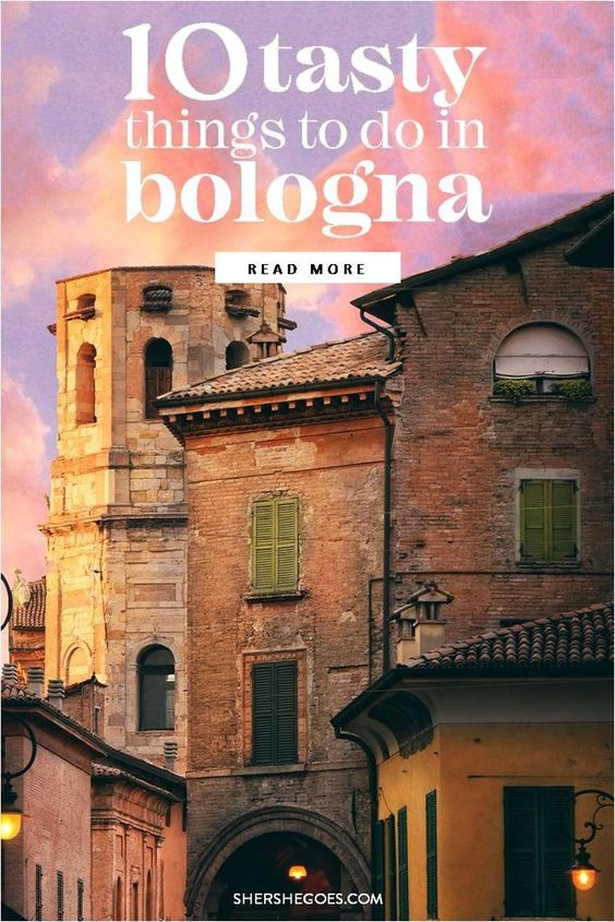 10 Tasty Things to do in Bologna