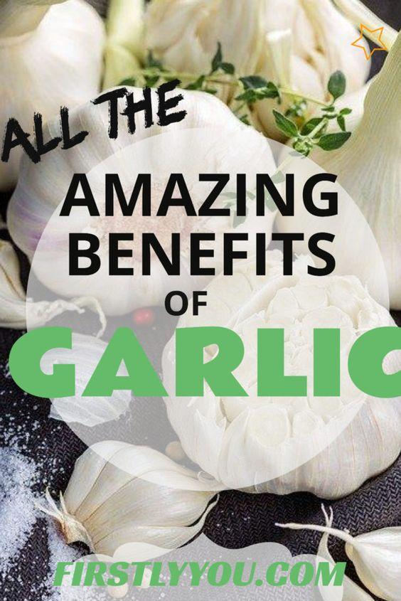 Amazing Benefits of Garlic
