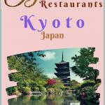 Best Japanese Food in Kyoto