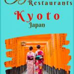 Best Kyoto Restaurants for Oriental Food