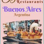 Best Restaurants in Buenos Aires Argentina