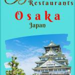 Japanese Food Osaka Restaurants