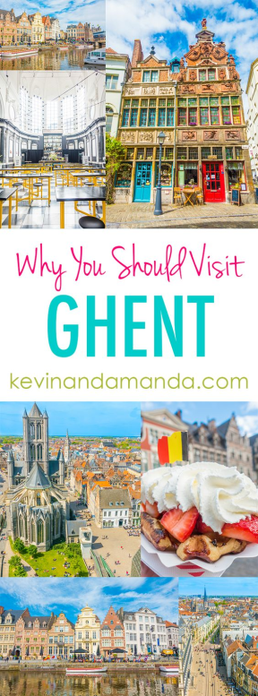 Why you should Visit Ghent