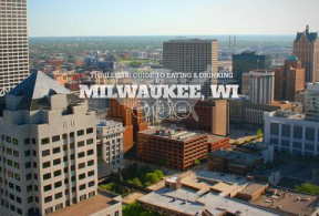 Where the locals Dine in Milwaukee Wisconsin