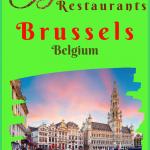 Gastronomic Brusseld Belgium