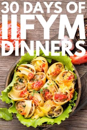 30 Days of IIFYM Dinners