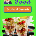 Black Bun cranachan really traditional scotland desserts