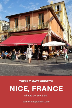 The Ulimate Guide to Nice France including the best restaurants in Nice