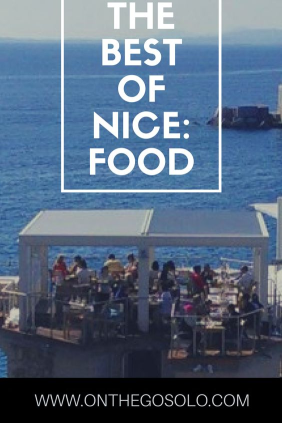 The best of Nice food at the best restaurants in Nice